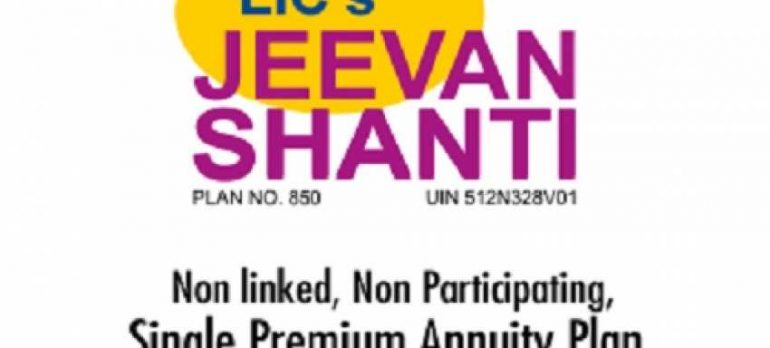 New LIC Scheme Jeevan Shanti : Invest Rs 10 lakh today, get Rs 17,000/month pension for life after 20 years! Check features